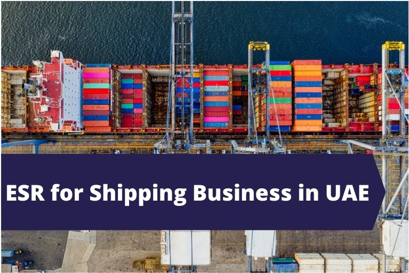 ESR for Shipping Business in UAE